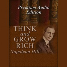 THINK and GROW RICH par Napoleon Hill