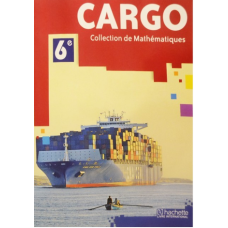 cargo collection de mathematique 6eme