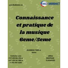 Connaissance et pratique de la musique 6eme/5eme
