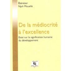 De la mediocrite a l excellence Tle