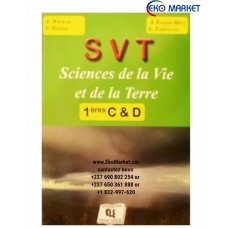 Sciences de la Vie et de la Terre 1ere C  D et E edition cle