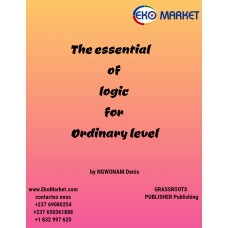 The Essential of Logic for Ordinary Level for form 4