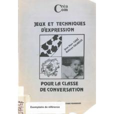 Jeux et Techniques d expression pour la classe en conversation