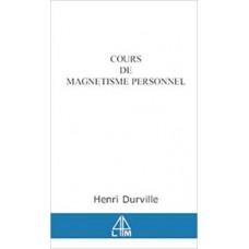 Cours De Magnetisme Personnel henri durville