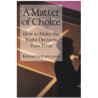 A Matter Of Choice How To Make The Right Decision