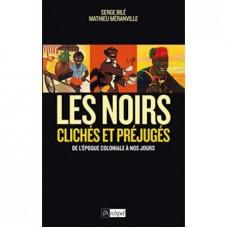 Serge Bile, Mathieu Meranville: Les noirs dans l histoire