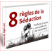 8 regles de la seduction Sebastien Night
