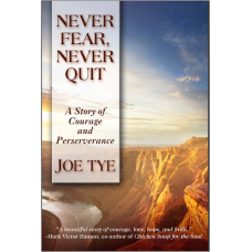 eBook Never Fear Never Quit by Joe Tye