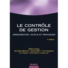 Le Controle De Gestion Organisation Outils Et Pratiques - 3eme Edition