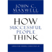 how successful people think change your thinking change your life