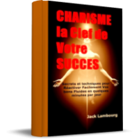 15 Secrets Irresistibles d Attraction et de Reussite de Jack Lambourg