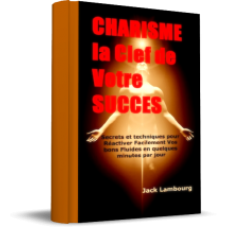 15 Secrets Irresistibles d Attraction et de Reussite by Jack Lambourg