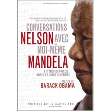 Conversations Avec Moi-Meme Nelson Mandela