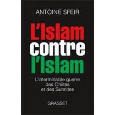 L Islam contre l Islam - L inter - Sfeir Antoine