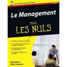 LE MANAGEMENT POUR LES NUL 2ND EDITION