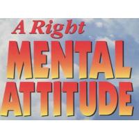 A Right Mental Attitude Je