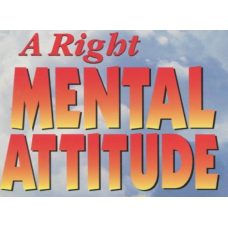 A Right Mental Attitude Je