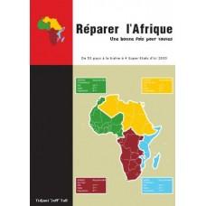 Reparer l Afrique une bonne fois pour toutes par Tidjani Jeff Tall
