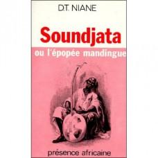 soundjata ou l epopee mandingue par Djibril tamsir