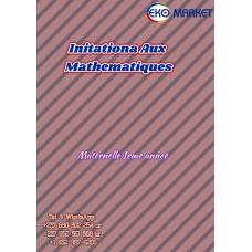 Initiation Aux Mathematiques Maternelle 1eme annee