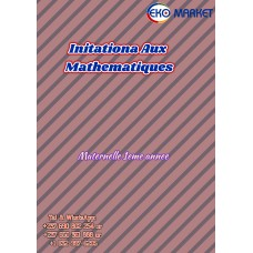 Initiationa Aux Mathematiques Maternelle 1eme annee