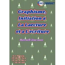 Graphisme Initiation a La Lecture et a L-ecriture