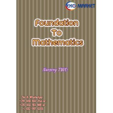 Foundation To Mathematics for Nursery TWO