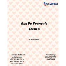 Axe du Francais Form 5