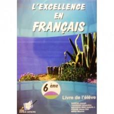 L Excellence en Francais 6eme/5eme