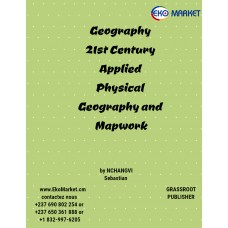 21st Century Applied Physical Geography and Mapwork for form 3-4-5
