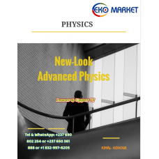 New-Look Advanced Physics for Lower and Upper six