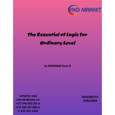 The Essential of Logic for Ordinary Level for form 5
