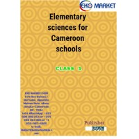 Elementary Sciences For Cameroon Schools Class 1