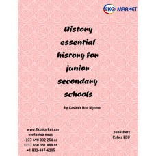Essential history for Junior Secondary Schools Form 1