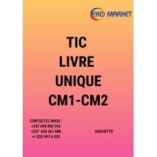 TIC LIVRE UNIQUE CM1-CM2