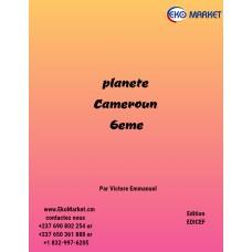 Planete Cameroun - 6eme et 1ere annee /5eme et 2eme annee / 4eme et 3eme annee/3eme