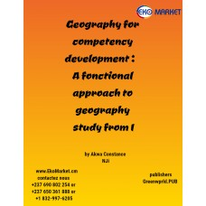 Geography for Competency Development--A Functional Approach to Geography Study Form 2