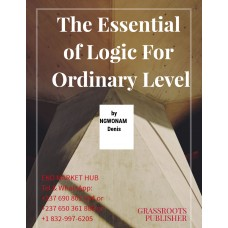 The Essential  of Logic for ordinary level form 3