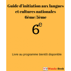 Guide d initiation aux langues et cultures nationales 6eme-5eme