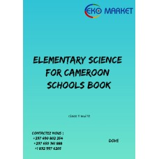 Elementary science for Camroon schools classe 5 and 6