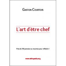 L-art D-etre Chef by Gaston Courtois