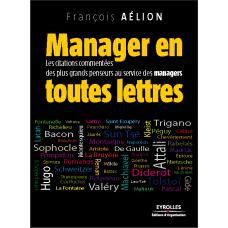 Manager en toutes lettres  EYROLLES