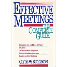 Effective Meetings The Complete Guide