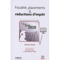 FISCALITE PLACEMENT ET REDUCTION D IMPOT 2020