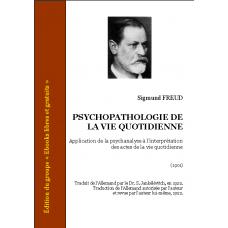 Freud Psychopathologie De La Vie Quotidienne