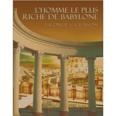 Homme le plus riche de Babylone par Georges S Clason