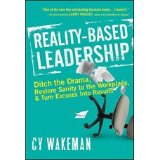 Reality–Based Leadership
