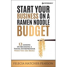 Start Your Business on a Ramen Noodle Budget