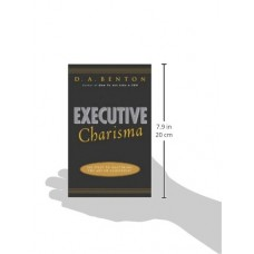 Executive Charisma-Six Steps to Mastering the Art of Leadership