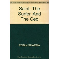 Saint, The Surfer, And The Ceo